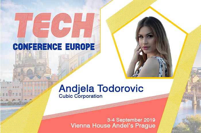 Andjela Todorovic (Cubic Corporation) to join The Use of Artificial Intelligence by Startups and SMEs panel discussion at TCE2019 Prague
